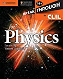 Breakthrough to CLIL for Physics Age 14+ Workbook