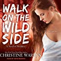 Walk on the Wild Side: The Others Series