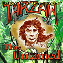 Tarzan the Untamed (       UNABRIDGED) by Edgar Rice Burroughs Narrated by David Stifel