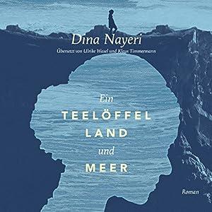 Ein Teelöffel Land und Meer Hörbuch