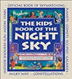 Ann Love The Kids Book of the Night Sky (Fun for All Seasons)