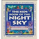 The Kids Book of the Night Sky ~ Ann Love