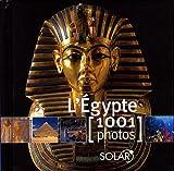 echange, troc Céline de Quéral, Fabienne Pavia - L'Egypte : 1001 Photos