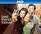 Best Friends Forever [HD]: Fatal Blow Out [HD]