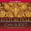 Vulture Peak Audiobook by John Burdett Narrated by Steven Hogan