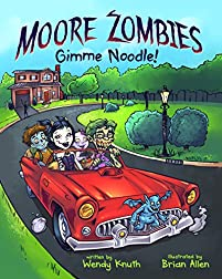 Moore Zombies: Gimme Noodle! by ebook deal
