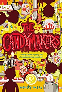 The Candymakers by Wendy Mass ebook deal