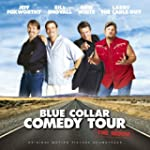 Blue Collar Comedy Tour: The Movie Or...