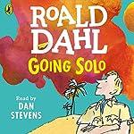 Going Solo | Roald Dahl
