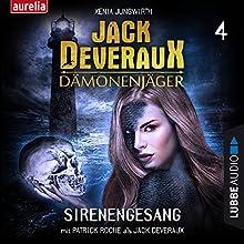 Sirenengesang (Jack Deveraux Dämonenjäger 4) Hörbuch von Xenia Jungwirth Gesprochen von: Patrick Roche, Werner Uschkurat, Christoph Jablonka