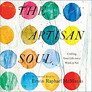 The Artisan Soul Audiobook