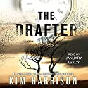 The Drafter: The Peri Reed Chronicles, Book 1 Audiobook by Kim Harrison Narrated by January LaVoy