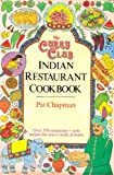 Curry Club Indian Restaurant Cook Book (0861884884) by Chapman, Pat