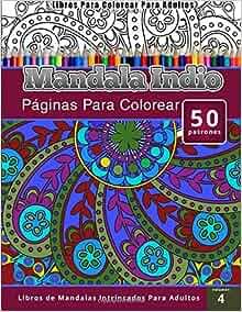 Libros Para Colorear Para Adultos: Mandala Indio (páginas