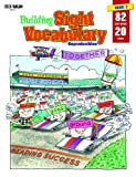 Building Sight Vocabulary: Book 2/Grade 1