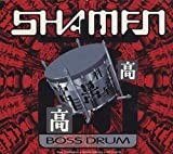 The Shamen Boss Drum