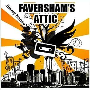 Faversham's Attic