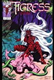 The Tigress (Vol. 1 #4) February 1993