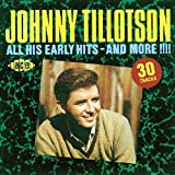 All His Early Hits - and Moreby Johnny Tillotson
