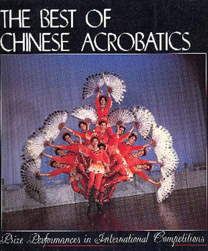 The Best of Chinese Acrobatics PDF