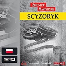 Scyzoryk (       UNABRIDGED) by Zbigniew Masternak Narrated by Marcin Popczynski