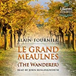 Le Grand Meaulnes: The Wanderer |  Alain-Fournier