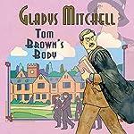 Tom Brown's Body | Gladys Mitchell