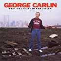 What Am I Doing in New Jersey? Performance by George Carlin