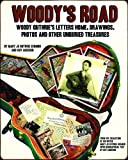Woodys Road: Woody Guthries Letters Home, Drawings, Photos, and Other Unburied Treasures (Nine Lives Music Series) (Nine Lives Musical Series)