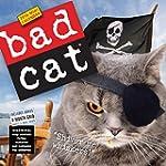 Bad Cat (2016 Calendar)