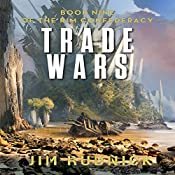 Trade Wars: The RIM Confederacy, Book 9 | Jim Rudnick
