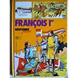 Franois Ier (Histoire juniors)par Jean-Marie Le Guevellou