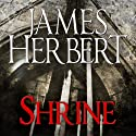 Shrine (       UNABRIDGED) by James Herbert Narrated by Kris Dyer