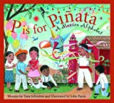 img - for P is for Pinata: A Mexico Alphabet (Discover the World) book / textbook / text book