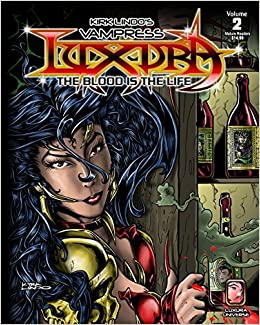 Kirk Lindo's Vampress Luxura V2: The Blood is the Life (Volume 2