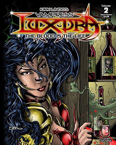 Kirk Lindo's Vampress Luxura V2: The Blood Is the Life: Volume 2