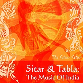 Sitar & Tabla: Music Of India