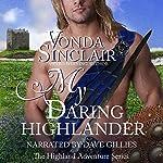My Daring Highlander: Highland Adventure, Book 4 | Vonda Sinclair