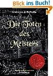 Die Toten des Meisters: Konrads erste...