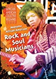 img - for Awesome African-American Rock and Soul Musicians (African-American Collective Biographies) book / textbook / text book