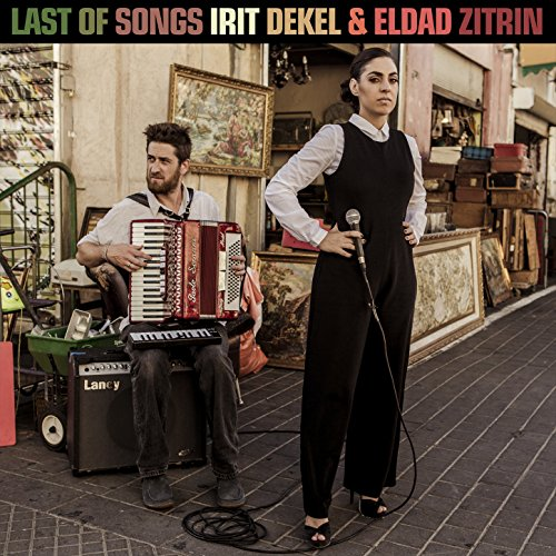 Irit Dekel And Eldad Zitrin-Last Of Songs-CD-FLAC-2015-BOCKSCAR Download