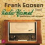 Radio Heimat | Frank Goosen