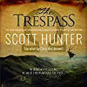 The Trespass: An Archaeological Mystery Thriller Audiobook by Scott Hunter Narrated by Chris Macdonnell