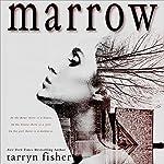 Marrow | Tarryn Fisher