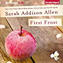 First Frost Audiobook by Sarah Addison Allen Narrated by Susan Ericksen