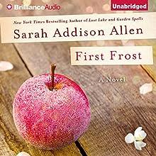 First Frost (       UNABRIDGED) by Sarah Addison Allen Narrated by Susan Ericksen