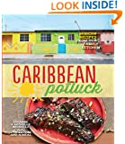 Caribbean Potluck: Modern Recipes from Our Family Kitchen