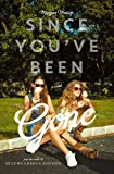 img - for Since You've Been Gone book / textbook / text book