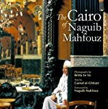 img - for The Cairo of Naguib Mahfouz book / textbook / text book