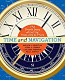 Time and Navigation: The Untold Story of Getting from Here to There
